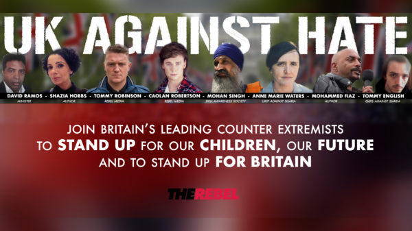 "Publicity material for the Manchester ""UK Against Hate"" demo from ""alt-right"" Rebel Media"